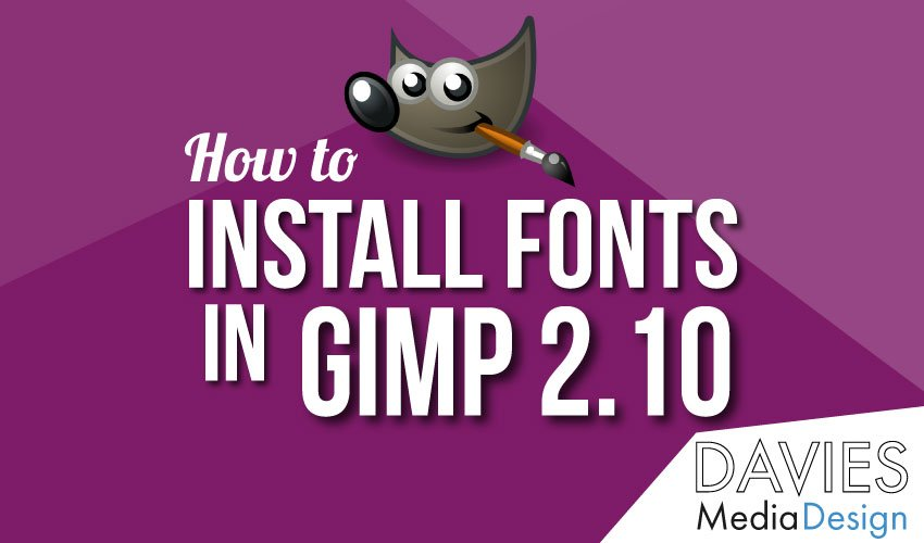 How to Install Fonts in GIMP