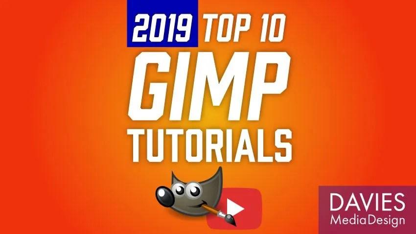 Top 10 GIMP Tutorials of 2019 (So Far)