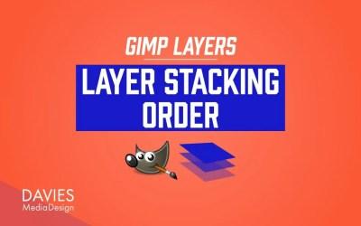 GIMP Layers: Layer Stacking Order
