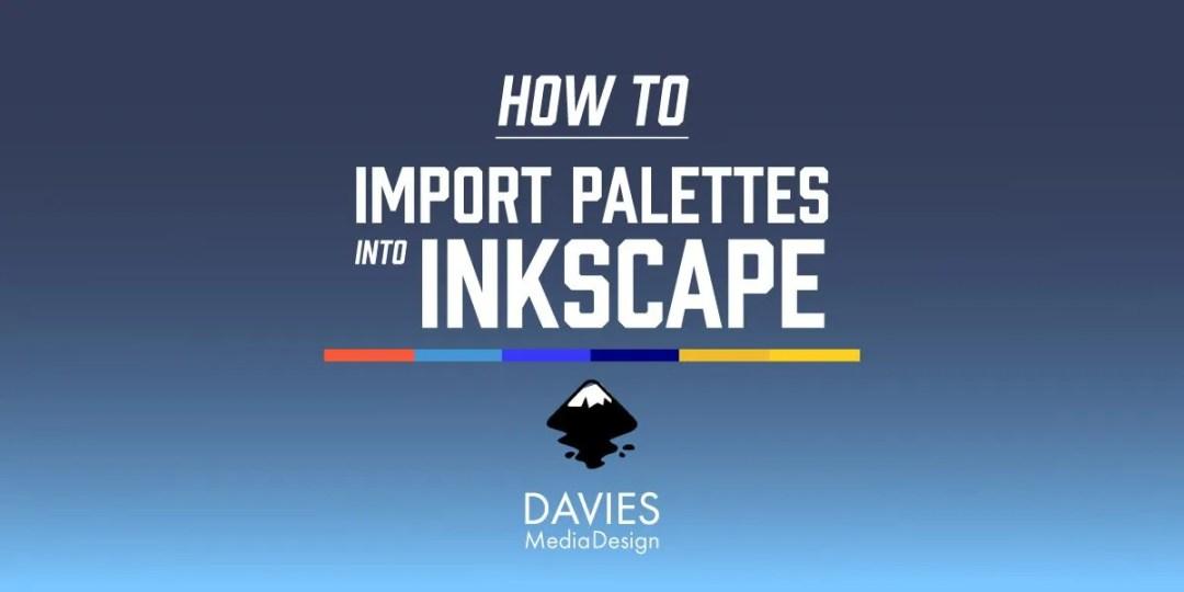 Comment importer des palettes dans Inkscape