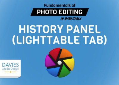 Lecture 10: History Panel (Lighttable Tab)