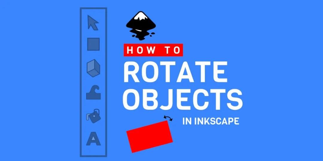 如何在Inkscape教程中旋轉對象