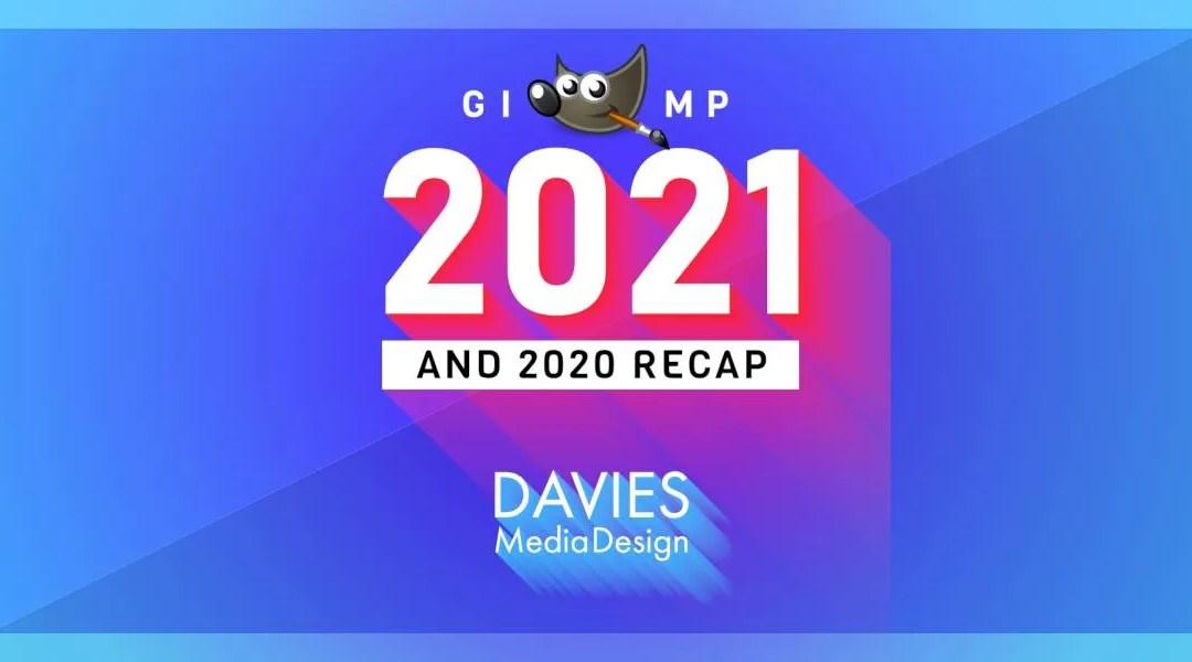 Przegląd GIMP 2021 i podsumowanie GIMP 2020