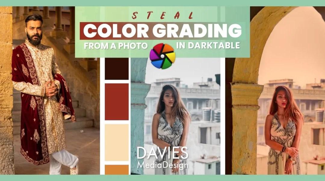 Comment voler l'étalonnage des couleurs de n'importe quelle photo dans Darktable