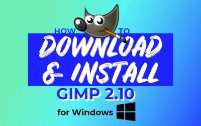 Cara Mengunduh & Menginstal GIMP untuk Windows