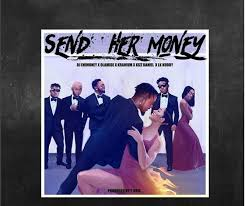 DJ Enimoney ft LK Kuddy, Kizz Daniel, Olamide & Kranium – Send Her Money