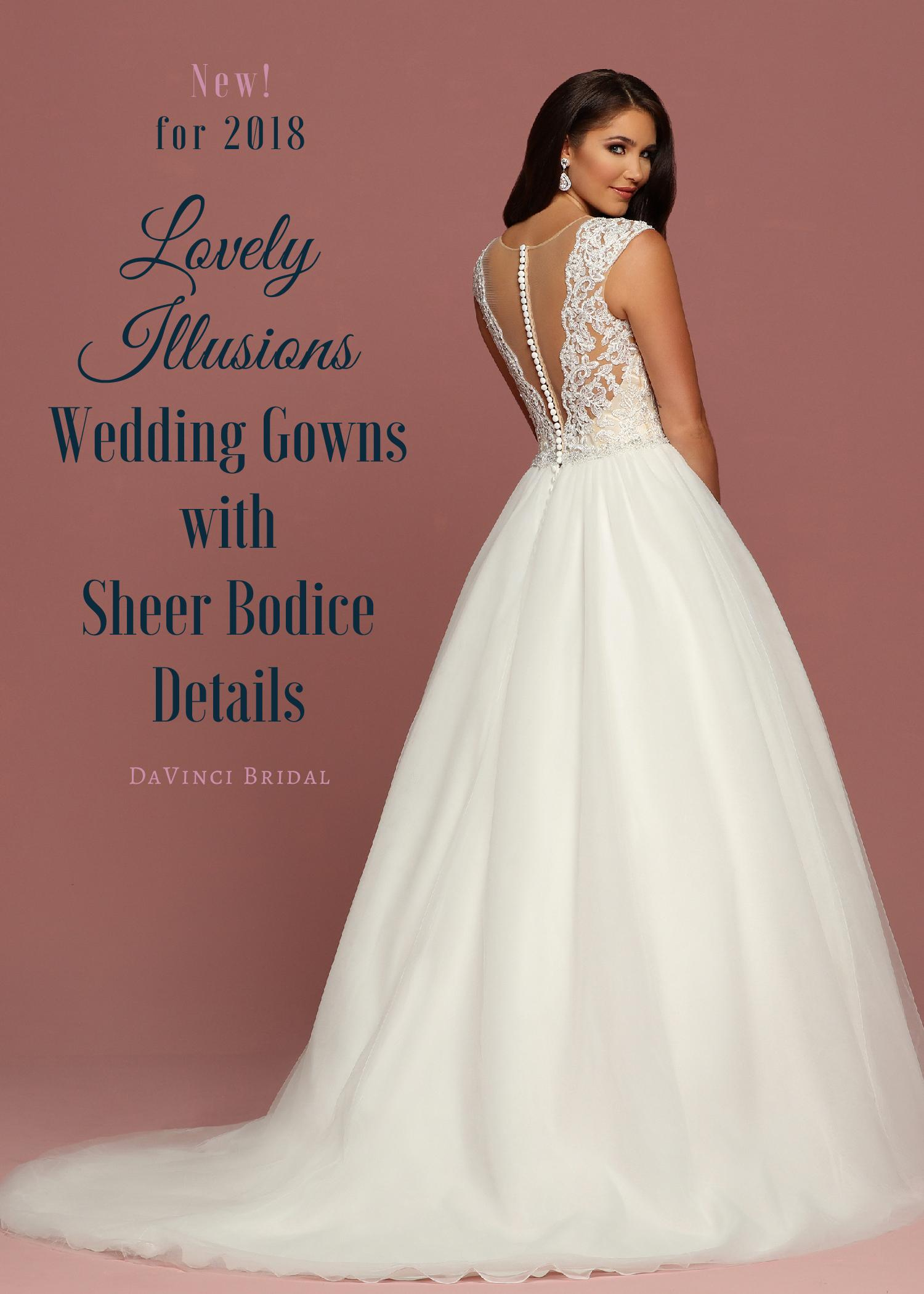Lovely Illusion: Sheer Bodice Wedding Dresses - 2018 DaVinci Bridal Blog