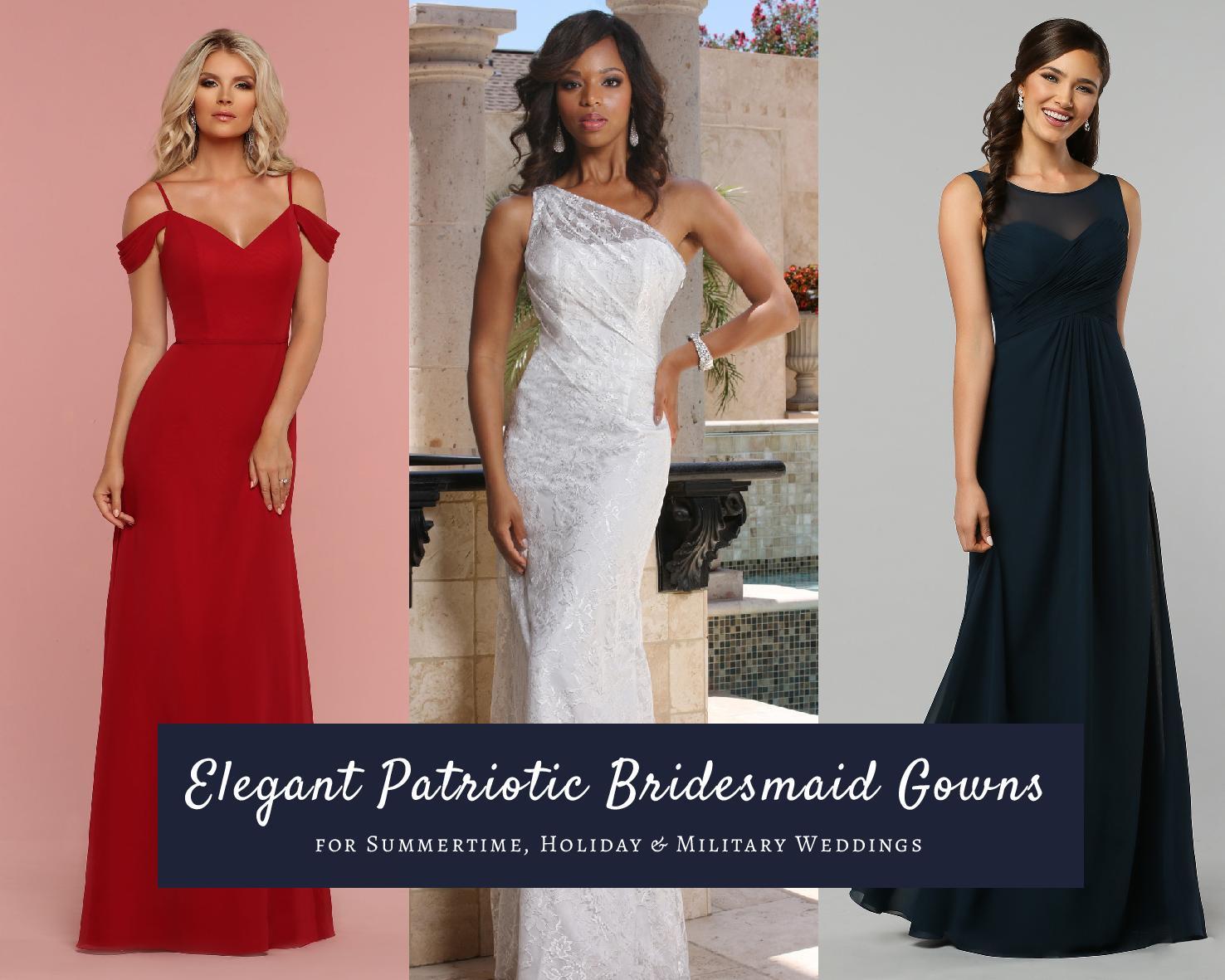 Elegant Patriotic Bridesmaid Gowns