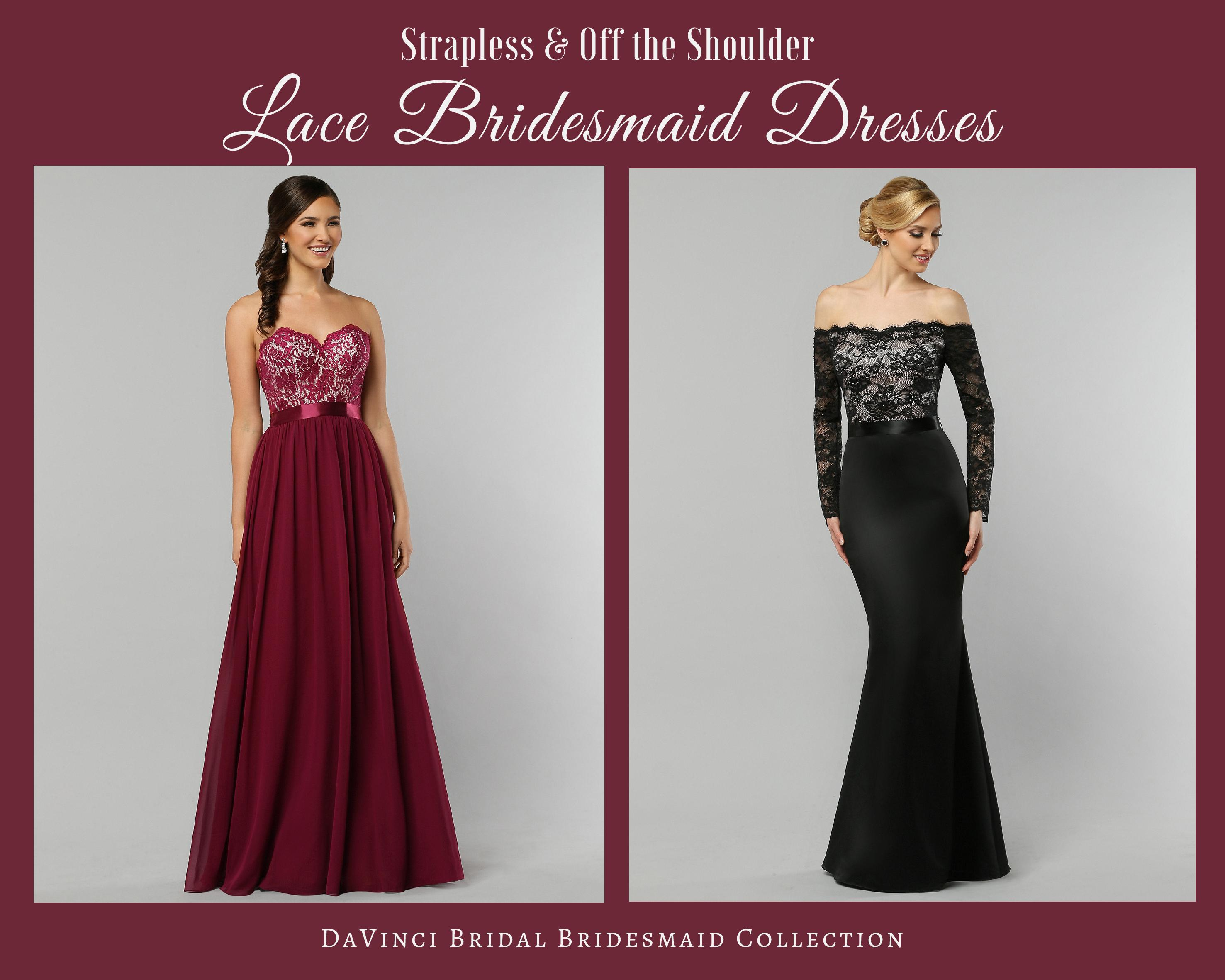 Long Strapless & Off-the-Shoulder Lace Bridesmaid Dresses – DaVinci ...