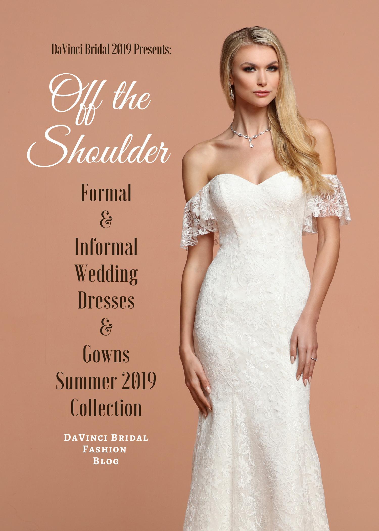 15a04fbdc62ca Off the Shoulder Wedding Dresses & Gowns for 2019 – DaVinci Bridal Fashion  Blog