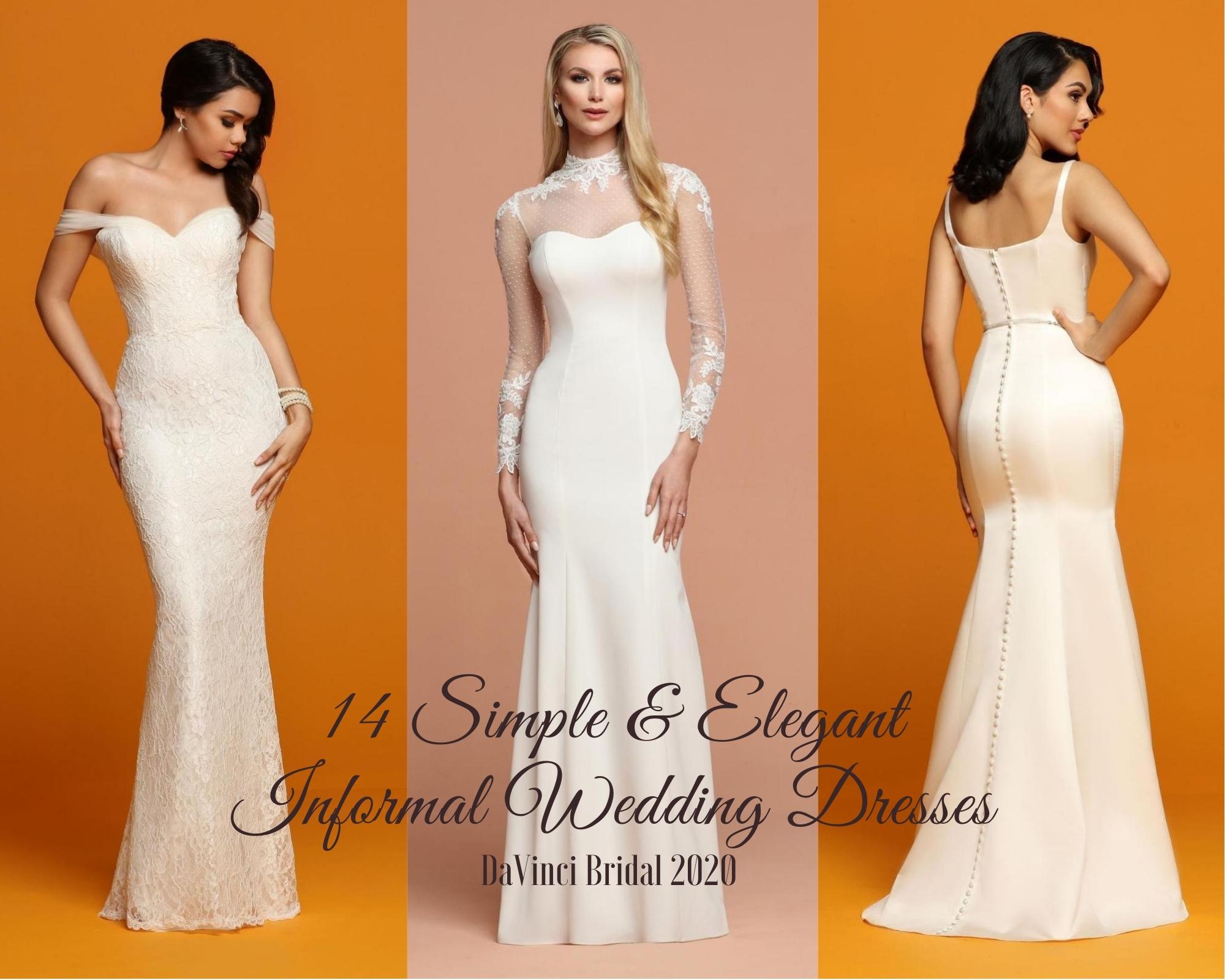 14 Simple Elegant Informal Wedding Dresses Davinci Bridal Blog