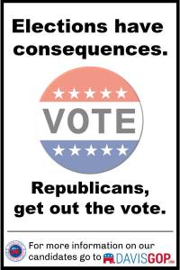 Elections have consequences. Republicans, get out the vote!