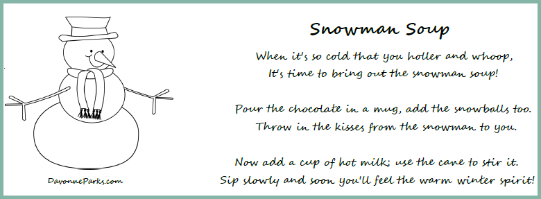 photograph about Snowman Soup Free Printable known as Absolutely free Snowman Soup Poem Printable - Davonne Parks