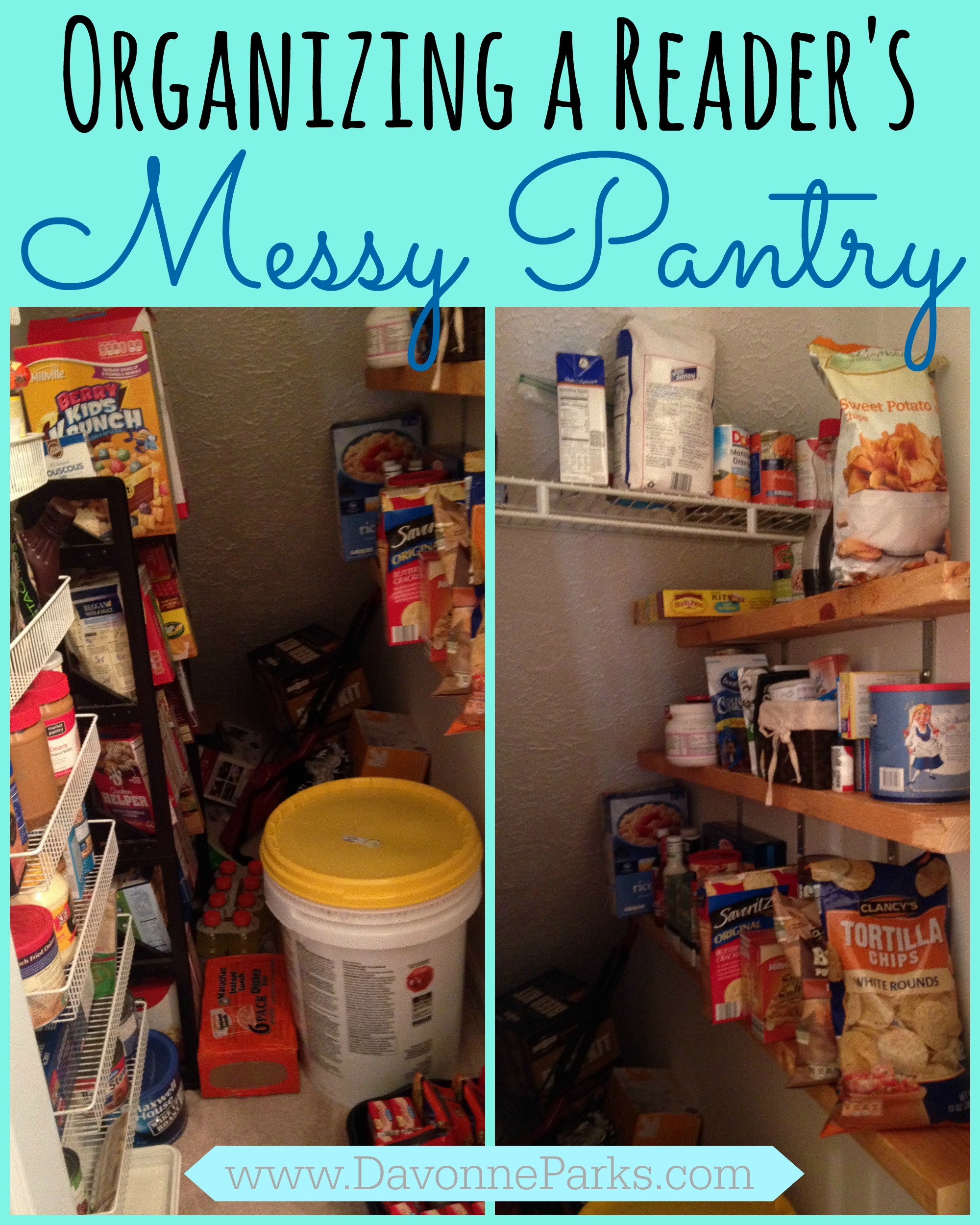 Messy Kitchen Pantry: Organizing A Reader's Messy Pantry