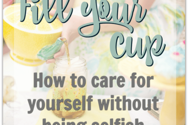 How to Care for Yourself without Being Selfish
