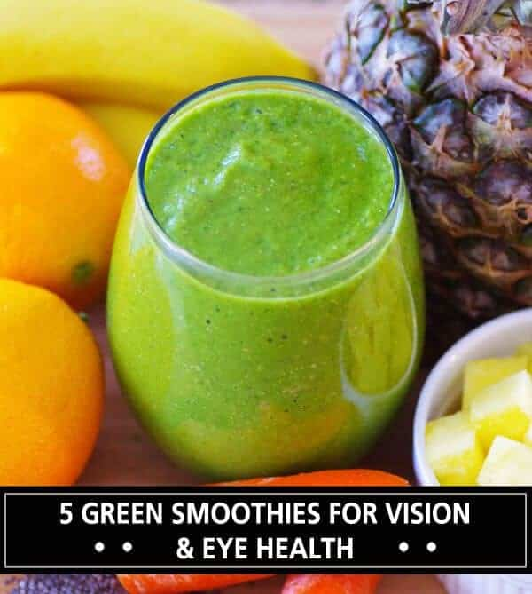 5 Green Smoothies For Vision & Eye Health