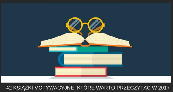 książki motywacyjne, które warto przeczytać