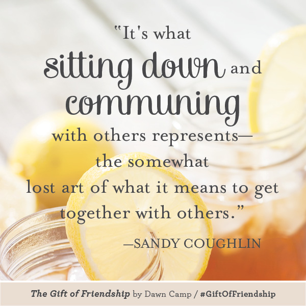 Sandy Coughlin The Gift of Friendship #GiftofFriendship