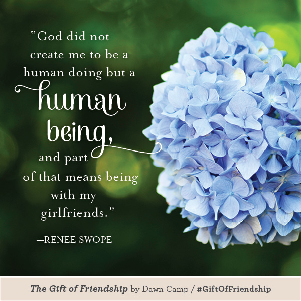 Renee Swope The Gift of Friendship #GiftofFriendship