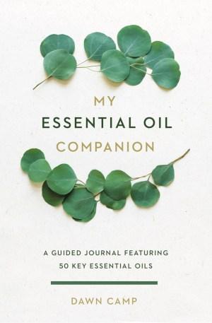My Essential Oils Companion