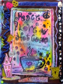 Peace Love and Hot Cocoa