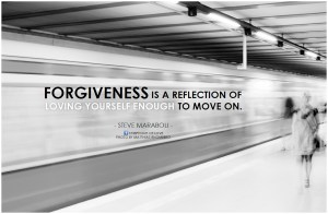 Steve Maraboli Forgiveness is a reflection of loving yourself enough to move on