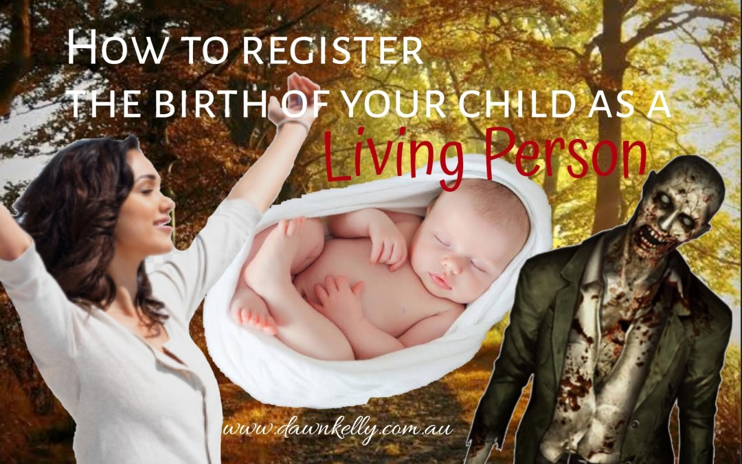 How to register the birth of your child as a Living Person
