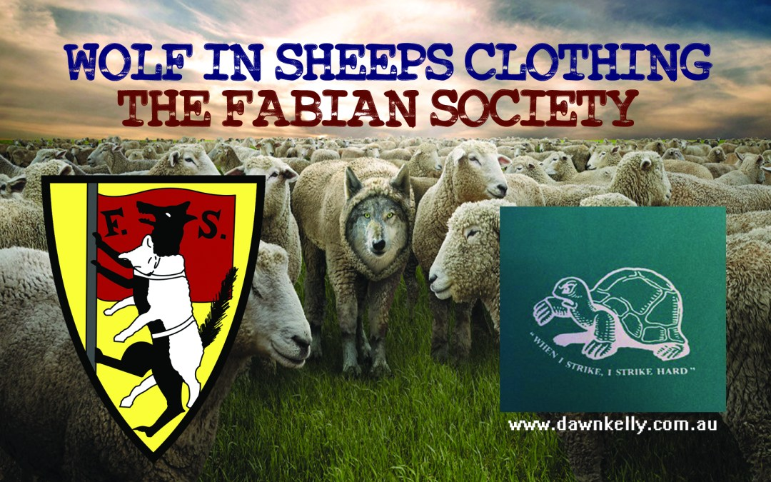 WOLF IN SHEEPS CLOTHING – THE FABIAN SOCIETY