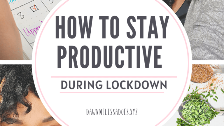 How to Stay Productive During Lockdown