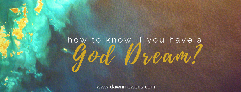 How to Know If You Have A God Dream