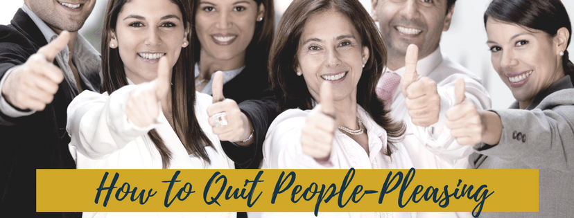 How to Quit People-Pleasing In Three Easy Steps