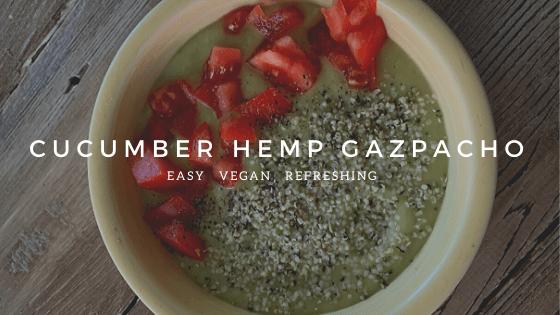 cucumber Hemp Gazpacho