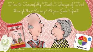 Teach 5 groups of food through the Nursery Rhyme Jack Sprat