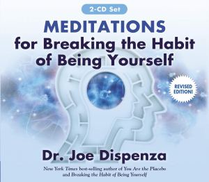 Meditations for Breaking the Habit of Being Yourself Revised Edition Audio CD