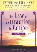 The Law Of Attraction In Action Episode III