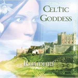CELTIC GODDESS BY RUAIDHRI PARADISE MUSIC RELAXATION CD