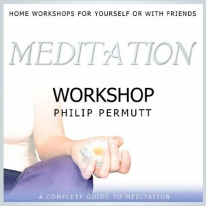 Meditation Workshop: PMCD0089 by Philip Permutt (CD-Audio, 2007)