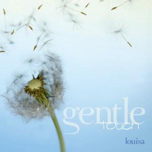 Gentle Touch Louisa (Artist) Format: Audio CD