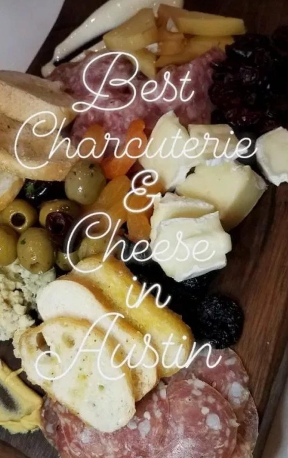 Charcuterie & Cheese: Austin's Best