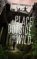 One Page Podcast: A Place Outside The Wild by Daniel Humphreys