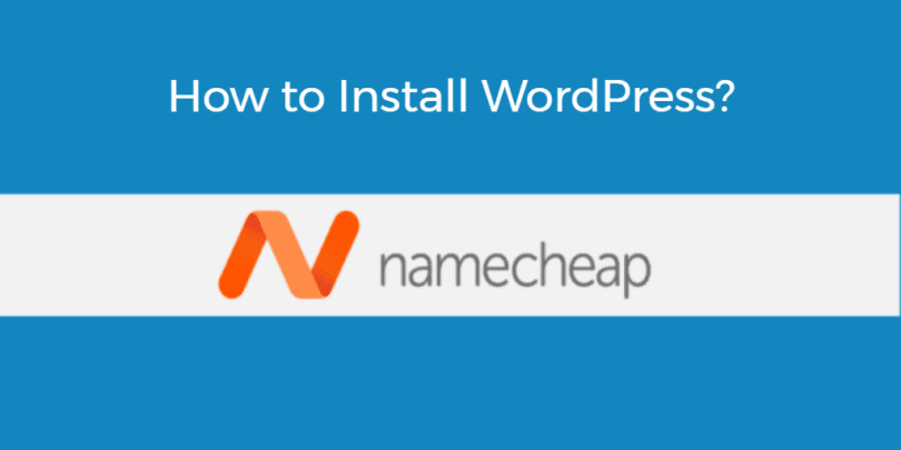 "How to Install WordPress on Namecheap in Less than 5 Minutes<span class=""wtr-time-wrap block after-title""><span class=""wtr-time-number"">11</span> min read</span>"