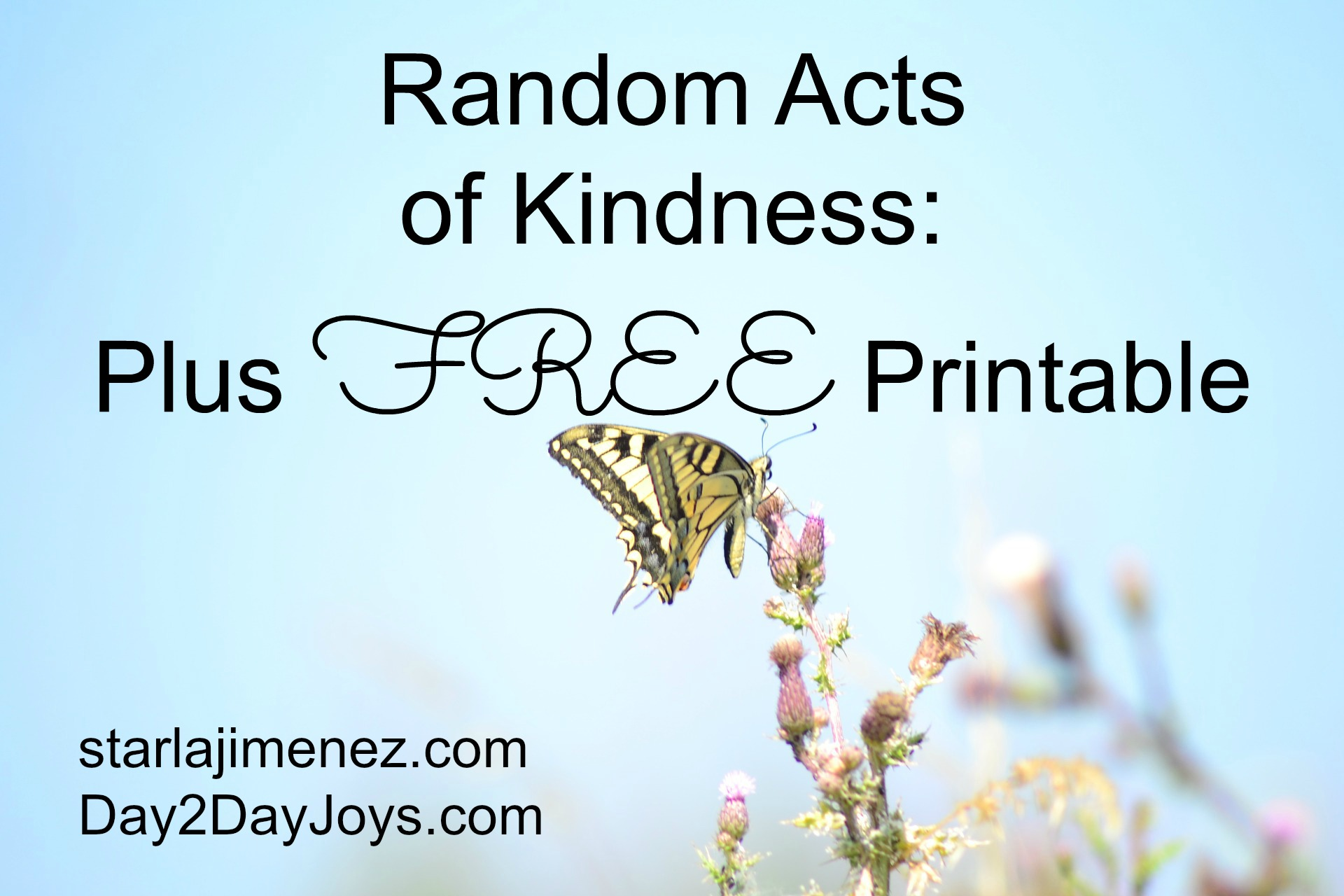 Random Acts Of Kindness Plus Free Printable