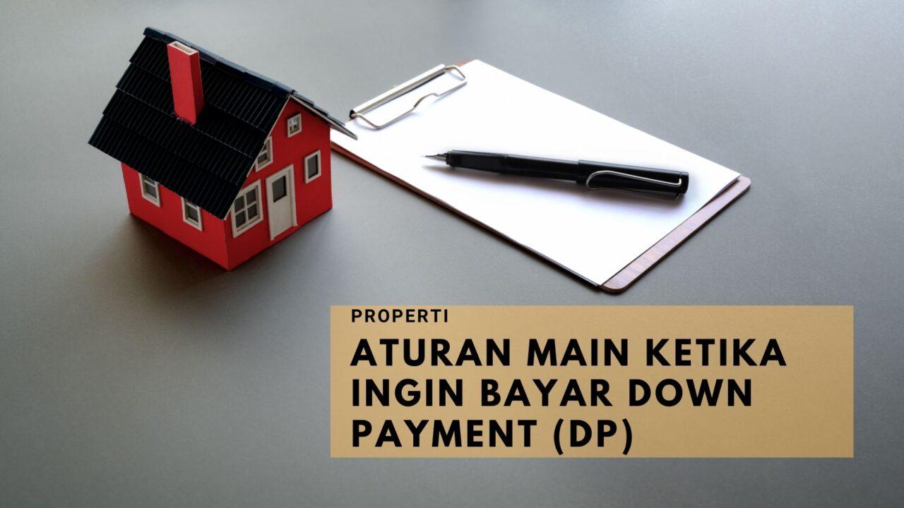 Aturan-Main-Ketika-Ingin-Bayar-Down-Payment-(DP)