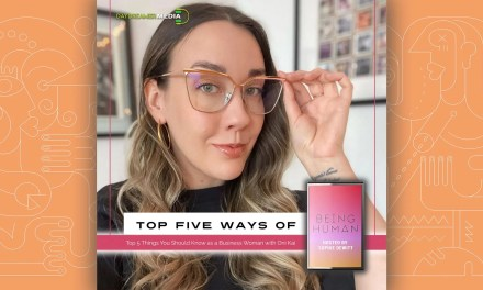 Top 5 Things You Should Know As a Business Woman with Oni Kai