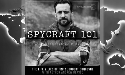 The Life and Lies of Fritz Joubert Duquesne with Andrew Blasco