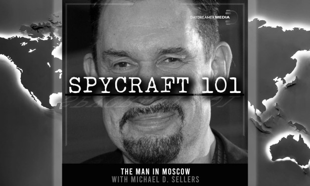 The Man in Moscow with Michael D. Sellers