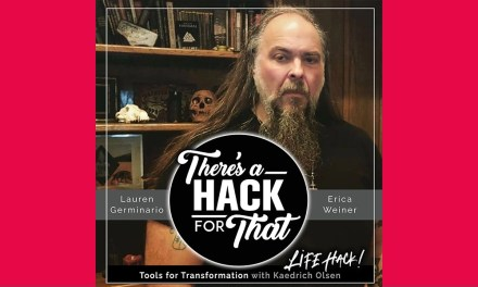 Life Hack: Tools for Transformation with Kaedrich Olsen