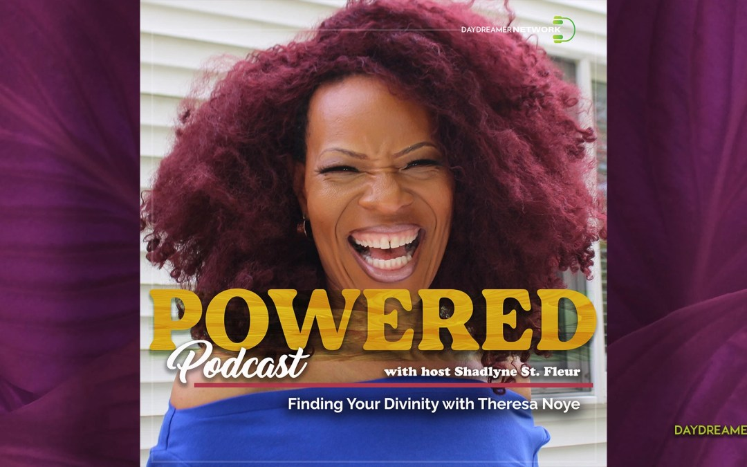 Finding Your Divinity with Theresa Noye