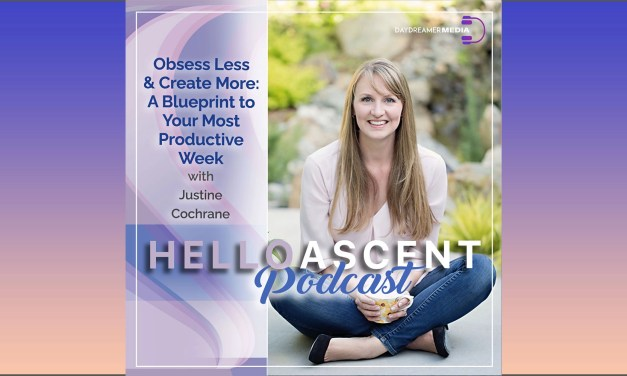 Obsess Less & Create More: A Blueprint to Your Most Productive Week with Justine Cochrane
