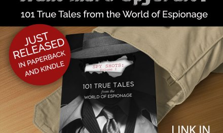 Justin Black's New book Spy Shots: 101 True Tales from the World of Espionage is available on Amazon